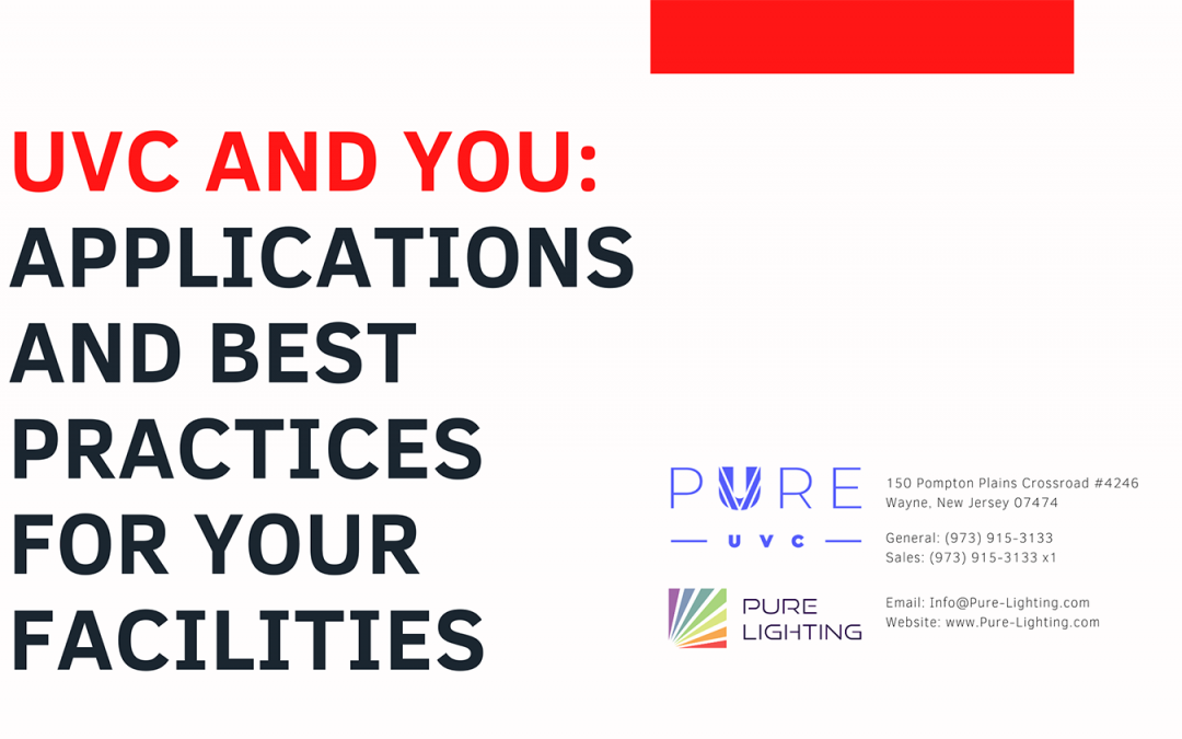 UVC and You: Applications and Best Practices for your Facilities