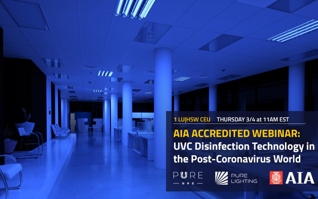 New AIA CEU Webinar:  UVC Disinfection Technology in the Post-Coronavirus World